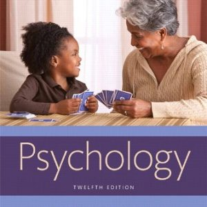 Test Bank for Psychology, 12th Edition, Carole Wade, Carol Tavris, ISBN-10: 0134526260, ISBN-13: 9780134526263
