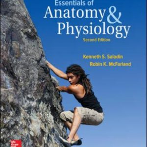 Test Bank for Essentials of Anatomy & Physiology, 2nd Edition, Kenneth Saladin, Robin McFarland, ISBN10: 0072965541, ISBN13: 9780072965544