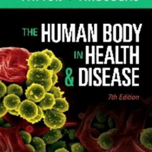 Test Bank for The Human Body in Health and Disease, 7th Edition, Kevin T. Patton, Gary A. Thibodeau, ISBN: 9780323402118