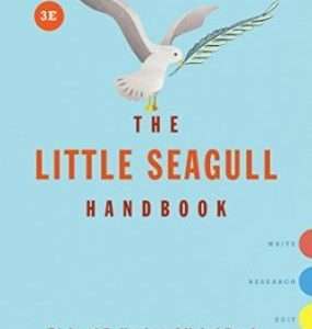Test Bank for The Little Seagull Handbook with Exercises, 3rd Edition, by Michal Brody, Richard Bullock, Francine Weinberg, ISBN: 9780393655896, ISBN: 9780393602647, ISBN: 9780393602630