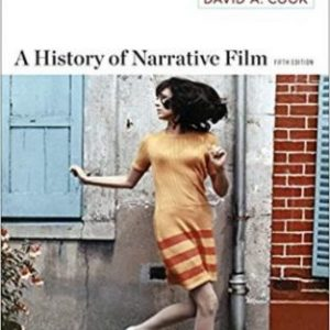 Test Bank for A History of Narrative Film, 5th Edition, David A. Cook, ISBN: 9780393920093