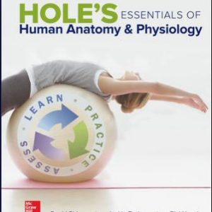 Test Bank for Hole's Essentials of Human Anatomy & Physiology, 13th Edition, David Shier, Jackie Butler, Ricki Lewis, John Hole, ISBN10: 1259277364, ISBN13: 9781259277368