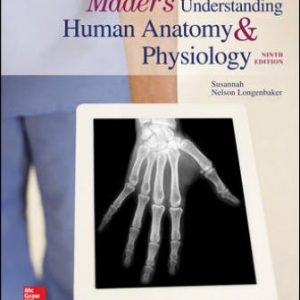 Test Bank (Downloadable Files) for Mader's Understanding Human Anatomy & Physiology, 9th Edition, Susannah Longenbaker ISBN10: 1259296431 ISBN13: 9781259296437
