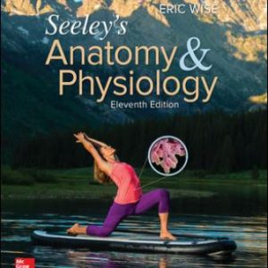 Tags: 11th Edition, Eric Wise ISBN10: 1259671291 ISBN13: 9781259671296, Test Bank for Laboratory Manual for Seeley's Anatomy & Physiology