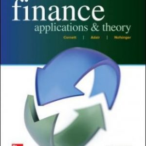 Test Bank for Finance: Applications and Theory, 4th Edition, Marcia Cornett, Troy Adair, John Nofsinger, ISBN10: 1259691411, ISBN13: 9781259691416
