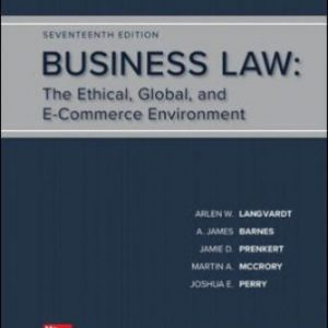Test Bank for Business Law, 17th Edition, Arlen Langvardt, A. James Barnes, Jamie Darin Prenkert, Martin A. McCrory, Joshua Perry, L. Thomas Bowers, Jane Mallor, ISBN10: 1259917118, ISBN13: 9781259917110