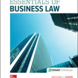 Test Bank for Essentials of Business Law, 10th Edition, Anthony Liuzzo, Ruth Calhoun Hughes, ISBN10: 1259917134, ISBN13: 9781259917134