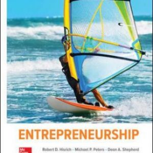 Solution Manual for Entrepreneurship, 11th Edition, Robert Hisrich, Michael Peters, Dean Shepherd, ISBN10: 1260043738, ISBN13: 9781260043730
