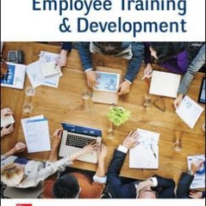 Test Bank for Employee Training & Development, 8th Edition, Raymond Noe, ISBN10: 1260043746, ISBN13: 9781260043747