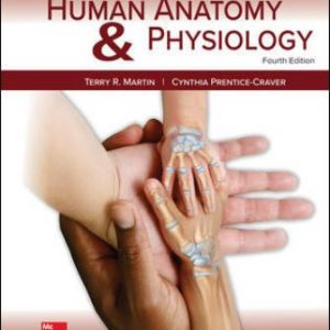 Test Bank for Human Anatomy & Physiology Fetal Pig Version, 4th Edition, Terry Martin, Cynthia Prentice-Craver, ISBN10: 1260159361, ISBN13: 9781260159363