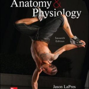 Test Bank for Essentials of Anatomy and Physiology, 7th Edition, Jason LaPres, Beth Ann Kersten, ISBN10: 1260400980, ISBN13: 9781260400984