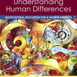Test Bank for Understanding Human Differences: Multicultural Education for a Diverse America, 6th Edition, Kent L. Koppelman, ISBN-10: 0135166926, ISBN-13: 9780135166925