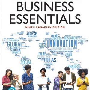 Test Bank (Downloadable Files) for Business Essentials, 9th Canadian Edition, Ronald J. Ebert, Ricky W. Griffin, Frederick A. Starke, George Dracopoulos, ISBN-10: 0135255791, ISBN-13: 9780135255797